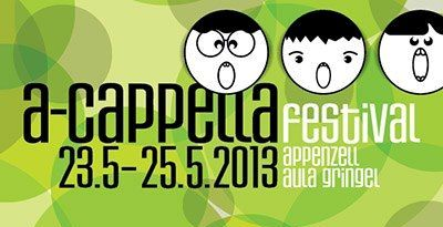 A-Cappella Festival Appenzell 2013